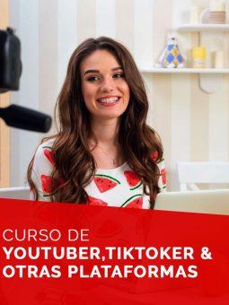 Curso de YouTuber, TikToker y otras plataformas